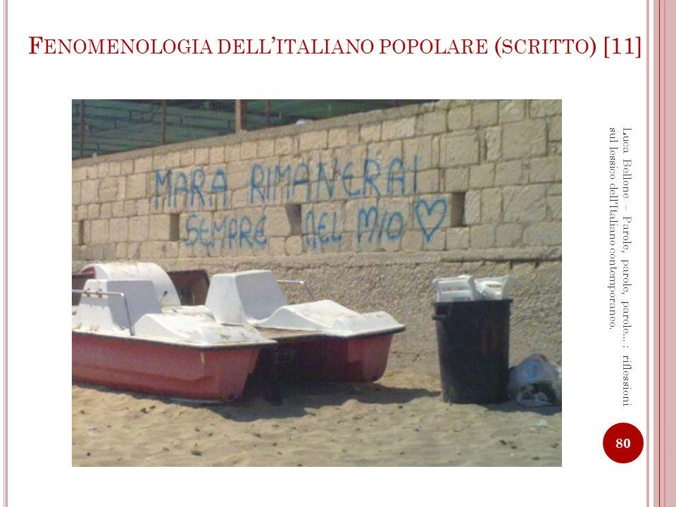 Fenomenologia dell'italiano popolare (scritto) [11]